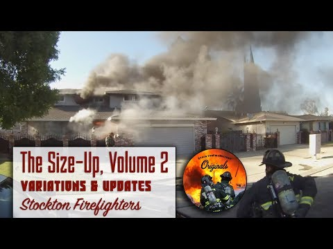 The Size-Up, Volume 2 • Variations & Updates • Stockton Firefighters