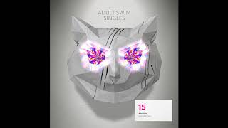 "Kossisko ""Superficial""   Adult Swim Singles 2018/2019"