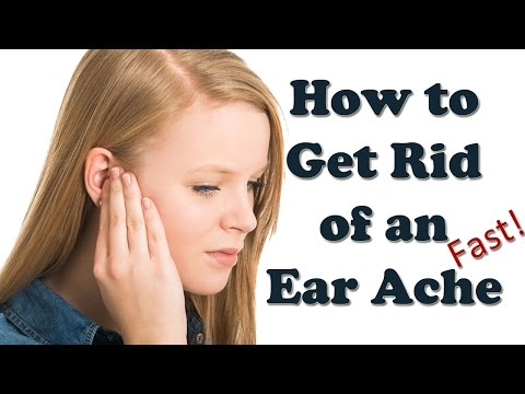 Earache Relief - How to Cure Ear Ache Fast - Ear Infection Symptoms and Treatment