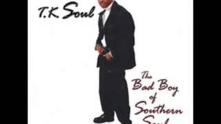 T K  Soul   Party Like Back In The Day