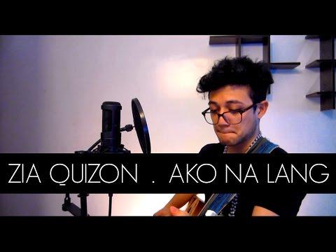 Zia Quizon - Ako Na Lang Cover