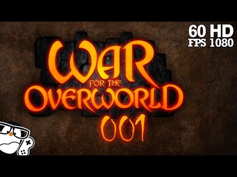 War for the Overworld #001 - Ihr viel vergessen habt [Deutsch|German] | Let's Play