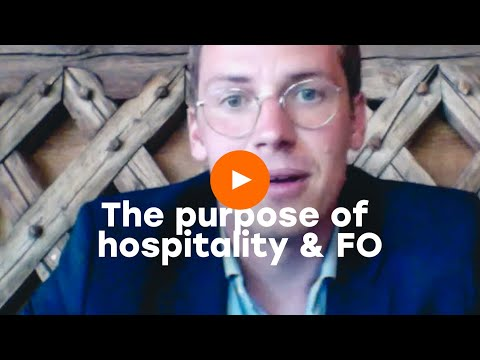 The purpose of hospitality and FO
