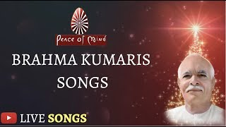 🔴 NON-STOP Brahma Kumaris SONGS | LIVE STREAM | BK Meditation Songs | Spiritual/Devotional Songs