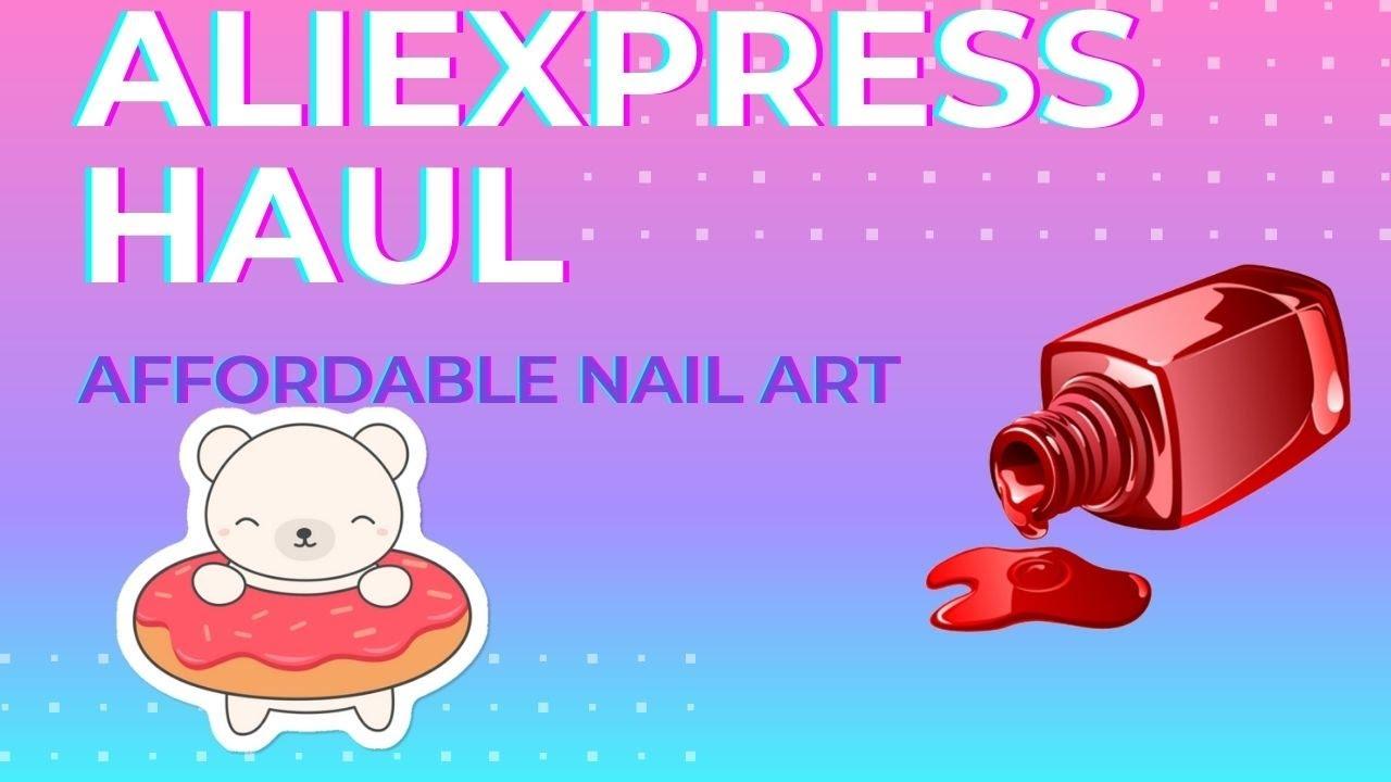 Ali express haul/ crystal haul/affordable nail art