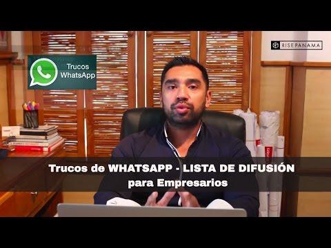 Whatsapp para empresarios - Qué es lista de difusión?. Marketing por Rise Panama. 6981.5000