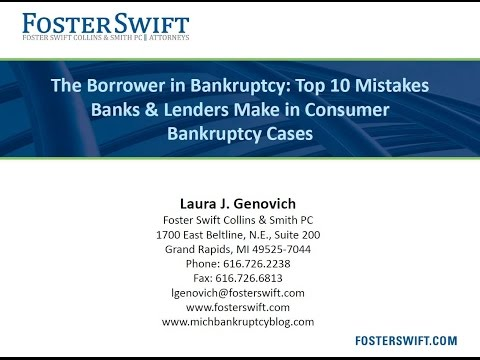 Top 10 Mistakes Banks & Lenders Make in Consumer Bankruptcy Cases
