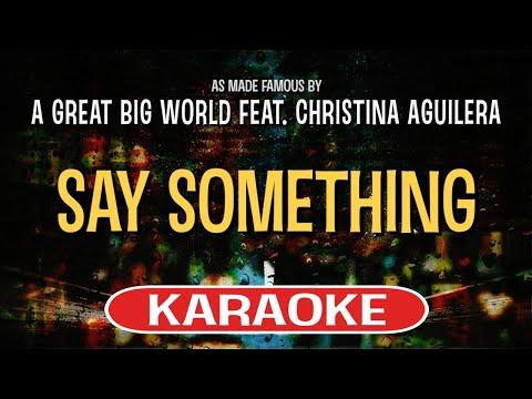 Say Something (Karaoke Version) - A Great Big World feat. Christina Aguilera