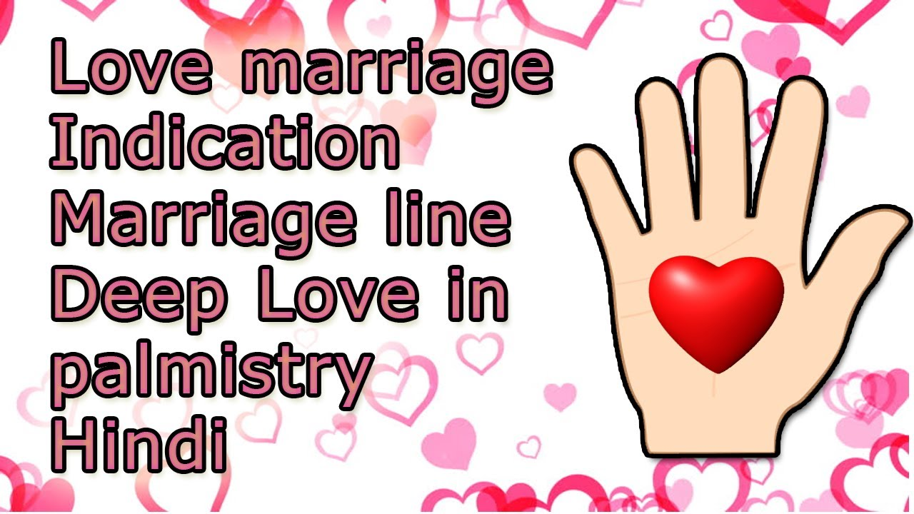 Love Marriage Indication In Palmistry Marriage Line In Palmistry