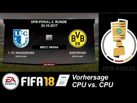 FIFA18 DFB-Pokal Vorhersage (2. Runde): FC Magdeburg gg BVB (CPU vs. CPU)