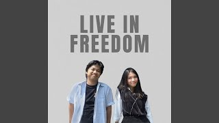 Live in Freedom