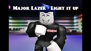 Major Lazer - Light it up (ROBLOX MUSIC VIDEO)