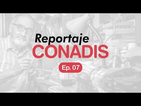 Reportaje Conadis | Ep. 07