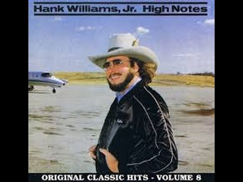 If Heaven Ain't A Lot Like Dixie by Hank Williams  Jr  from his High Notes album