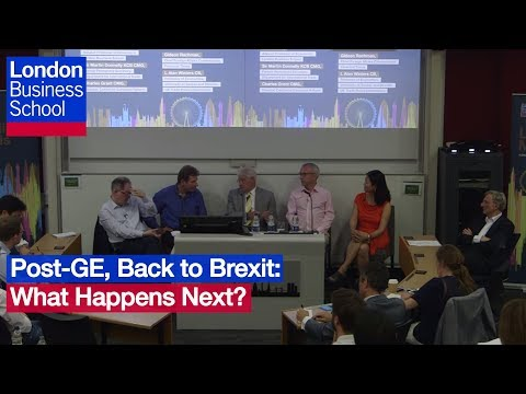 Post-GE, Back to Brexit: What Happens Next? | London Business School