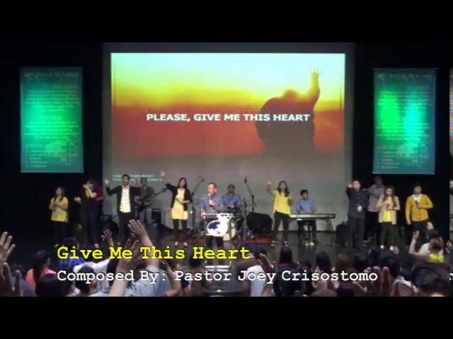 give-me-this-heart-pastor-joey-crisostomo-jil-greenhills