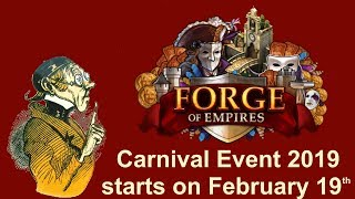 FoEhints: Final Info before the Carnival Event 2019 starts in Forge of Empires