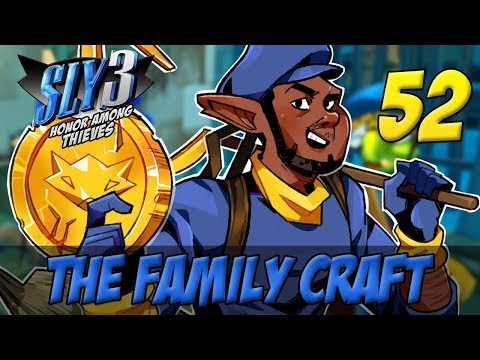 [52] The Family Craft (Let's Play The Sly Cooper Series w/ GaLm)