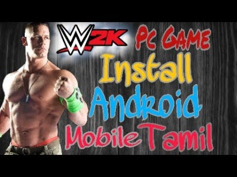 How To Download Wwe Pc Game Installed Android Mobile Tamil