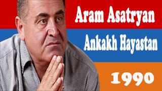Aram Asatryan - Ankakh Hayastan - 01 - Angakh Hayastan