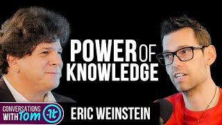 If You Want to See How Deep the Mind Can Go, Watch This   Eric Weinstein on Conversations with Tom