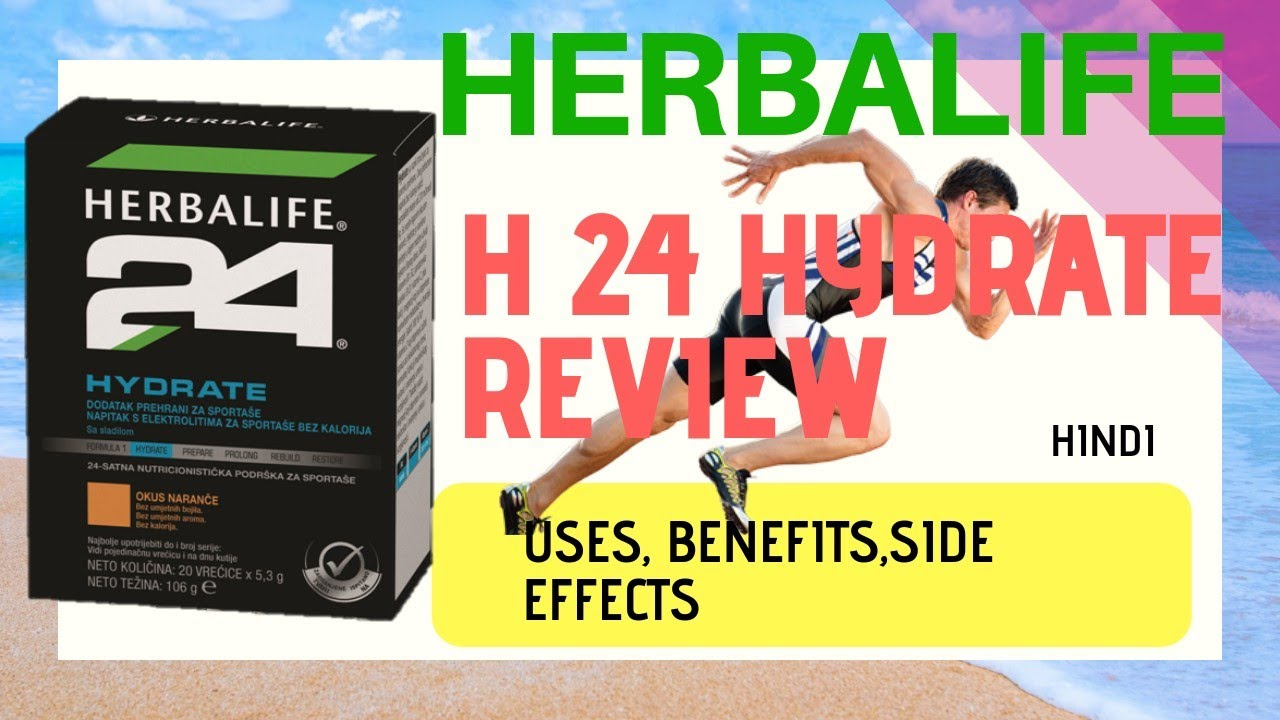 HERBALIFE H24 HYDRATE REVIEW USES BENEFITS