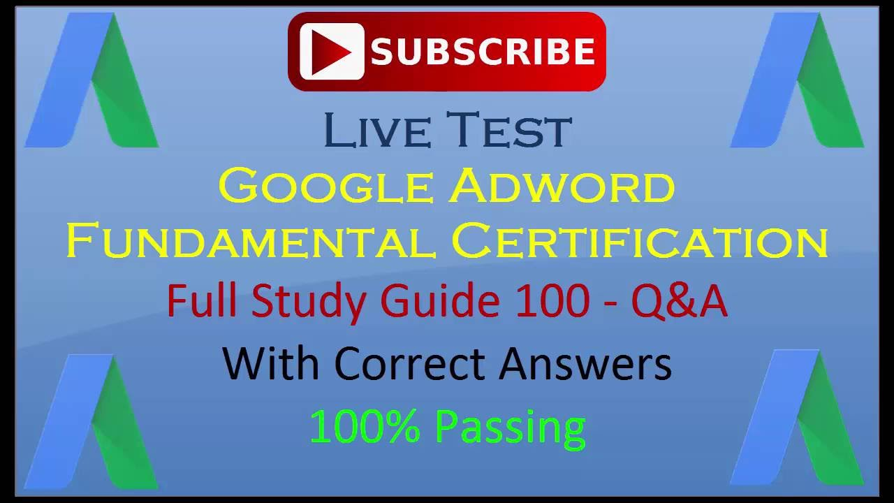 100 Pass Google Adwords Fundamental Certification Exam 2017 Youtube