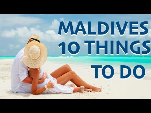10 Things To Do In Maldives