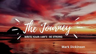 Write your I Am's - Be strong