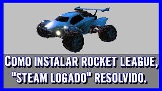 TTR - Instalando Rocket League, erro (steam logado) resolvido