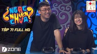 NGẠC NHIÊN CHƯA 2017 | TẬP 71 FULL HD l GINO TỐNG, KIM CHI, IDEE, TUẤN ANH