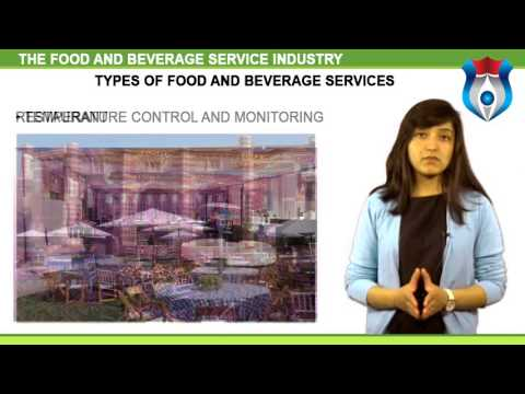 THE FOOD AND BEVERAGE SERVICE INDUSTRY