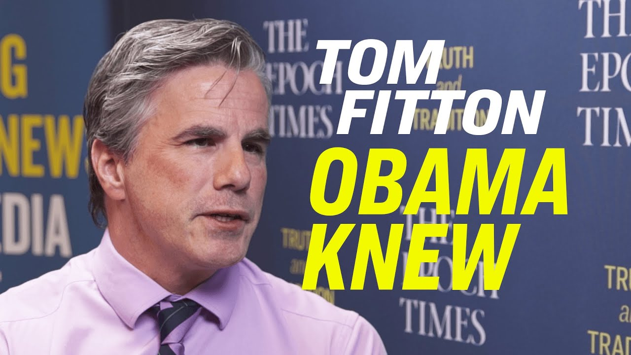Epoch Times Spygate: No Chance Obama Did Not Know—Tom Fitton