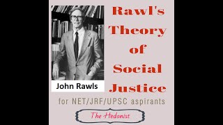 Rawl's Theory of Social Justice | Microeconomics | Welfare Economics | The Hedonist