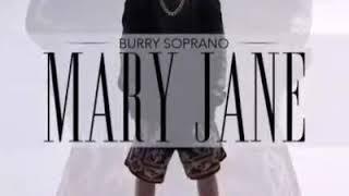 Burry Soprano|Mary Jane|Kaldirilmadan izle ! Video