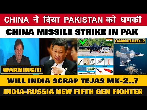 China warns Pakistan to conduct Missile strike in Terror outfit,Russian 5th Gen fighter for India