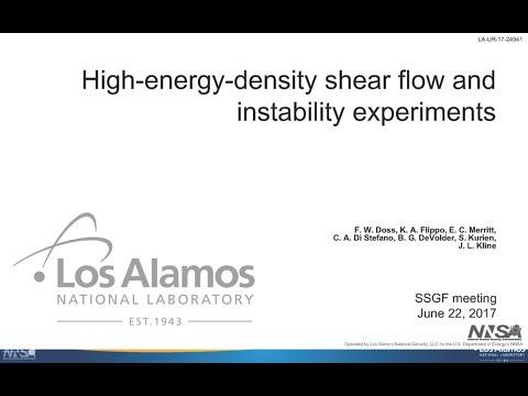 DOE NNSA SSGF 2017: High-Energy-Density Shear Flow and Instability Experiments