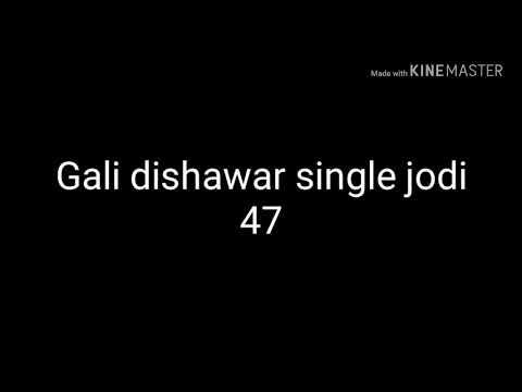 gali dishawar Satta single jodi today
