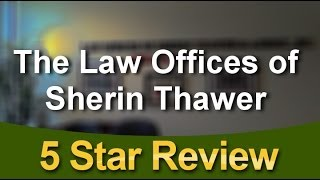 The Law Offices Of Sherin Thawer & Associates P.C   Irving           Outstanding           5 St...