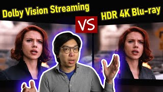 Dolby Vision Streaming vs HDR10 4K Blu-ray Disc Comparison