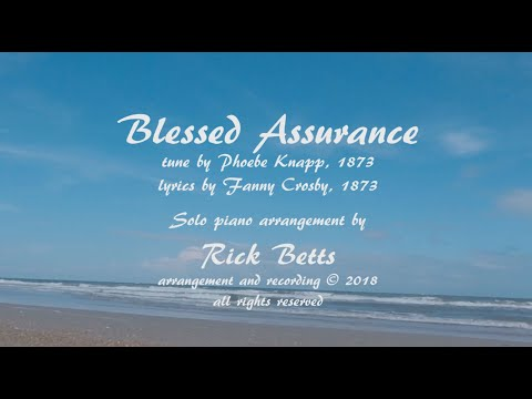 Blessed Assurance - Lyrics with Piano