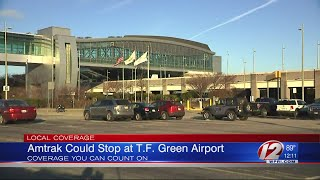 Amtrack could stop at T.F. Green Airport
