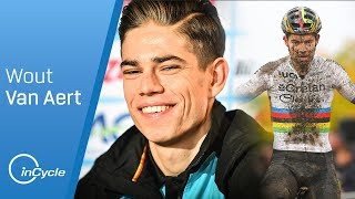 From Cyclocross to Classics: Wout Van Aert | inCycle