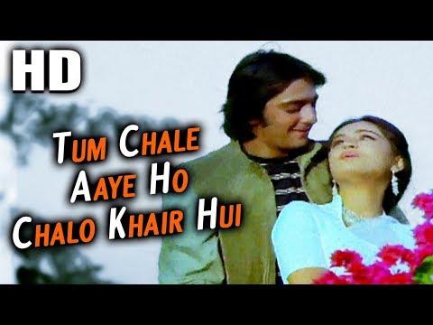 Tum Chale Aaye Ho Chalo Khair Hui |...