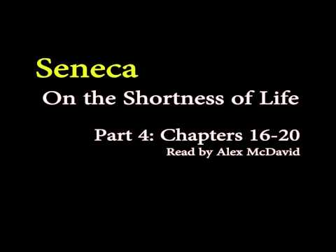 Seneca, On the Shortness of Life - Part 4 (Stoicism)