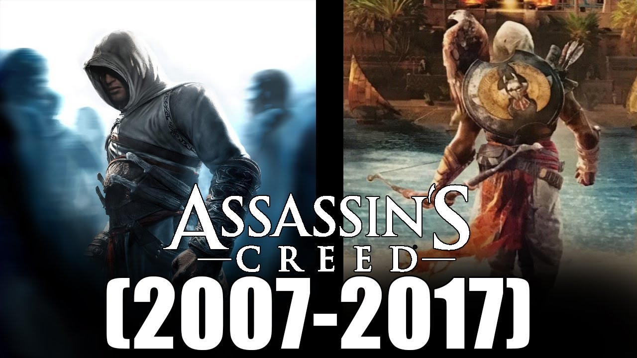 "Evolution of Assassin's Creed Games (2007-2017) ""10th ..."