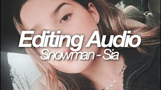 Download Lagu Snowman - Sia (Edited audio) | Anindita Annisa mp3