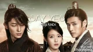 [달의 연인 - 보보경심 려 OST Part 2] 로꼬, 펀치 (Loco, Punch) - Say Yes COVER