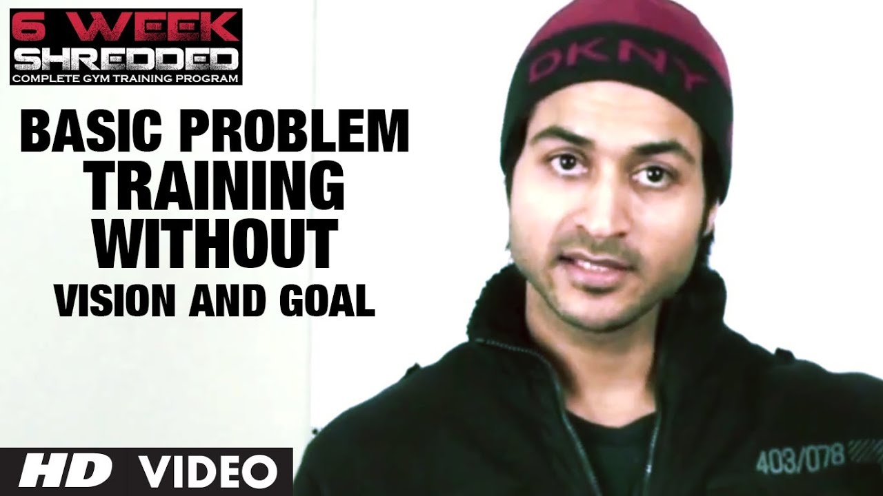 Basic Problem: Training Without Vision and Goal | Health and Fitness Tips | Guru Mann