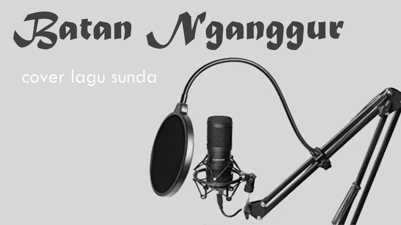 cover lagu sunda BATAN NGANGGUR